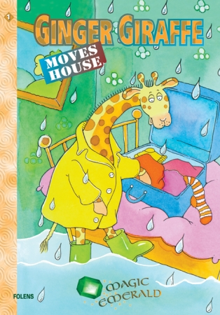 Ginger Giraffe Moves House - Core Reader 1 - Magic Emerald - First Class
