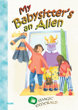 My Babysitter's An Alien - Core Reader - Magic Emerald - Fourth Class