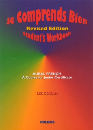 Je Comprends Bien - Junior Certificate Aural French Higher & Ordinary Levels