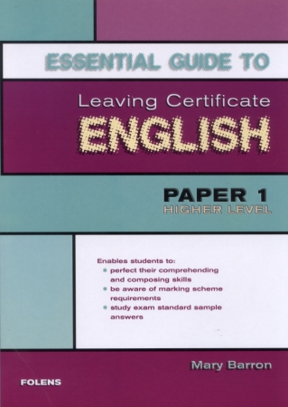 Essential Guide To English Paper 1 - Leaving Certificate Higher Level