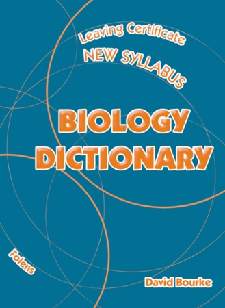 Biology Dictionary - Leaving Certificate Biology