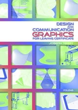 Design & Communication Graphics Textbook - Leaving Certificate DCG