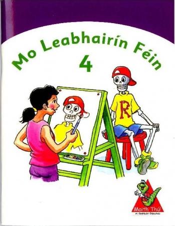 Mo Leabhairín Féin 4 - Maith Thú Fourth Class