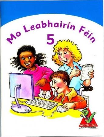 Mo Leabhairín Féin 5 - Maith Thú Fifth Class
