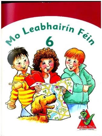 Mo Leabhairín Féin 6 - Maith Thú Sixth Class