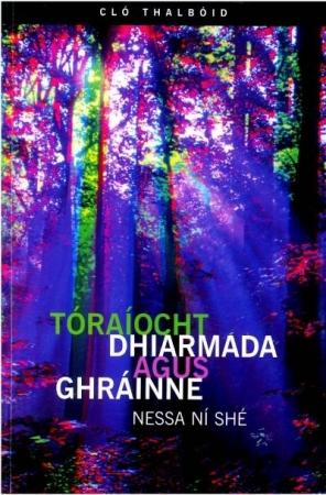 Toraiocht dhiarmada agus grainne