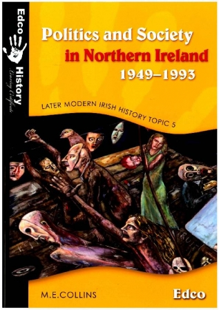 Politics & Society In Northern Ireland 1949-1993 - Later Modern Irish History - Topic 5