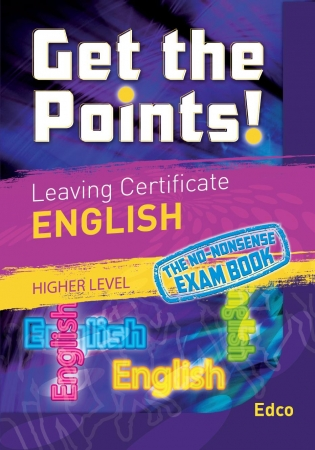 Get The Points! Leaving Certificate English Higher Level