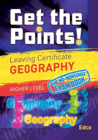 Get The Points! Leaving Certificate Geography Higher Level
