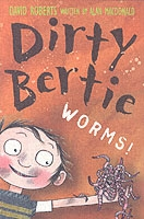 Dirty Bertie - Worms - David Roberts