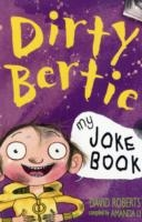 Dirty Bertie - Joke book - David Roberts