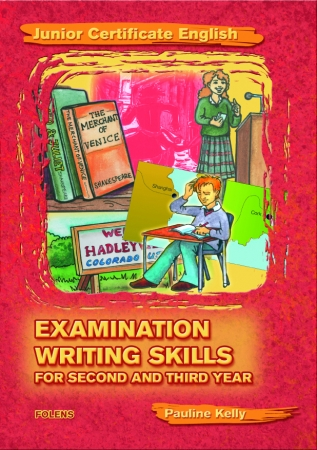 Essential Examination Writing Skills - Higher & Ordinary Level - 2nd & 3rd Year