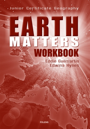 Earth Matters Workbook - Junior Certificate Geography