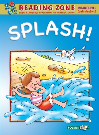 Splash! - Core Reader 3 - Reading Zone - Junior Infants