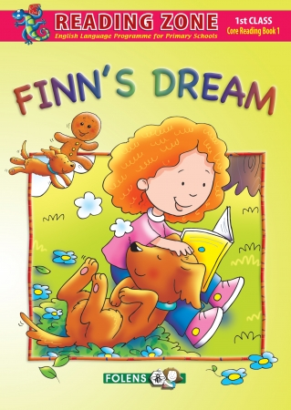 Finn's Dream - Core Reader 1 - Reading Zone - First Class