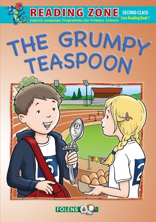 The Grumpy Teaspoon - Core Reader - Reading Zone - Second Class