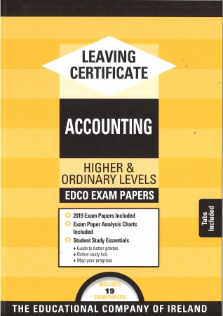 Leaving Cert Accounting Higher & Ordinary Levels - Includes 2019 Exam Papers