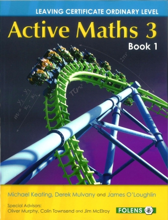 Active Maths 3 Book 1 Pack - Textbook & Activity Book - Leaving Certificate Ordinary Level Project Maths For  2014 Exam & Onwards
