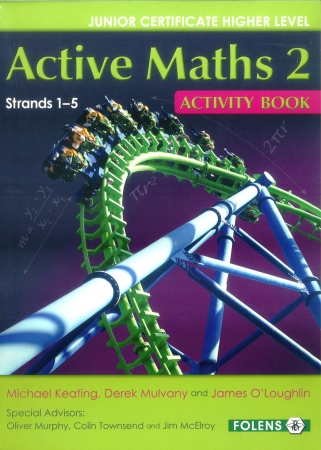 Active Maths 2 Junior Cert 2015 Onwards Activity Book - Strands 1-5 - Junior Cycle Project Maths