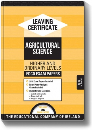 Leaving Cert Agricultural Science Higher & Ordinary Levels - Includes 2019 Exam Papers