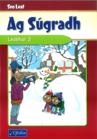 Seo Leat Ag Súgradh - Leabhar 3 - Pupil Reader - Third Class