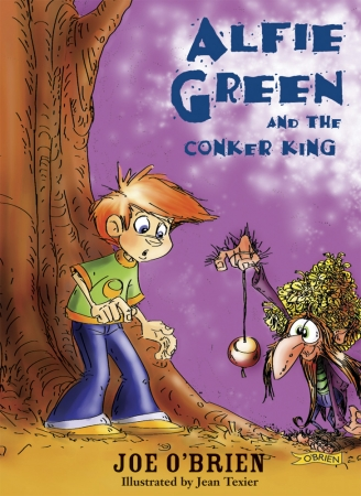 Alfie Green And The Conker King - Joe O'Brien