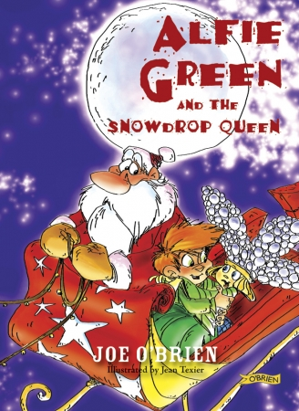 Alfie Green And The Snow Drop Queen - Joe O'Brien