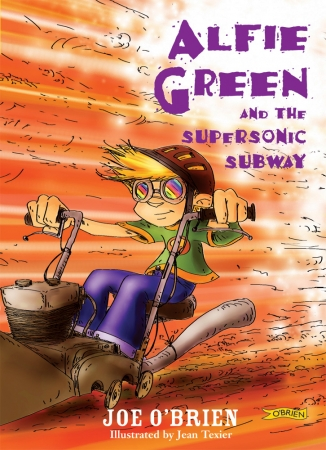 Alfie Green And The Supersonic Subway - Joe O'Brien