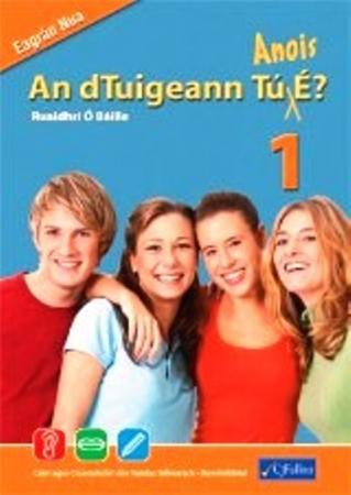 An dTuigeann Tú Anois É 1 - Foundation Level - Revised Edition