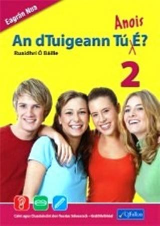 An dTuigeann Tú Anois É 2 - Ordinary Level - Revised Edition