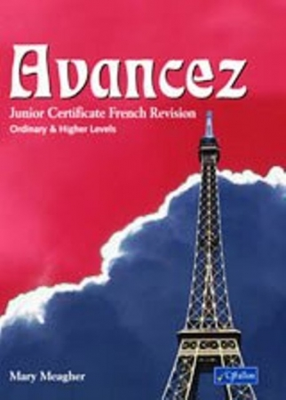 Avancez - Junior Certificate French Revision - Higher & Ordinary Level