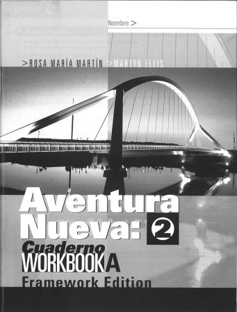 Aventura Nueva 2 Workbook A - Framework Edition