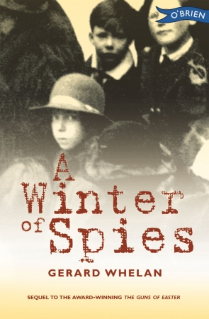 A Winter Of Spies - Gerard Whelan