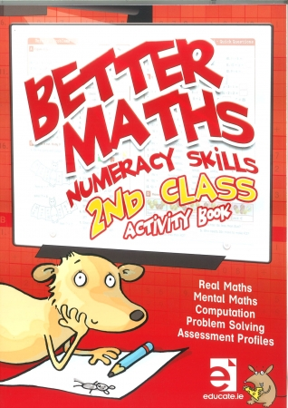 Better Maths 2 - Numeracy Skills Second Class Activity Book
