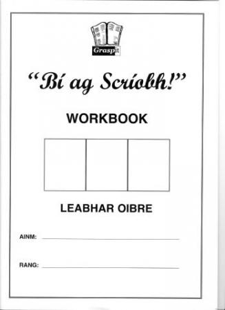 B? Ag Scr?obh! Workbook