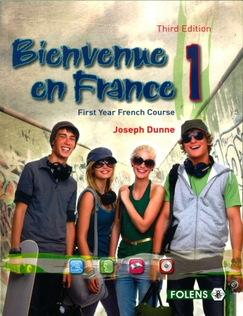 Bienvenue en France 1 - 3rd Edition - Junior Certificate French