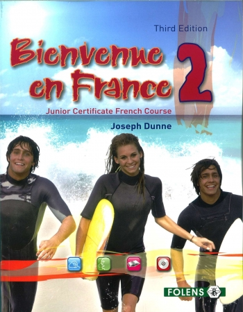 Bienvenue en France 2 - 3rd Edition - Junior Certificate