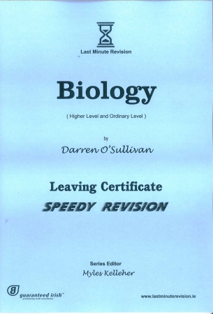 Last Minute Revision LC Biology - Higher & Ordinary Level
