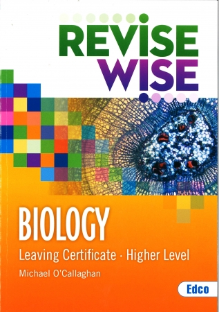 Revise Wise Leaving Certificate Biology Higher Level