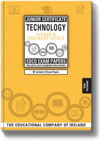 Junior Cert Technology Higher & Ordinary Level - Includes 2019 Exam Papers