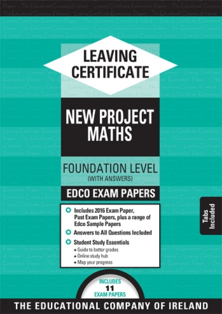 Leaving Cert Maths Foundation Level - Includes 2018 Exam Papers