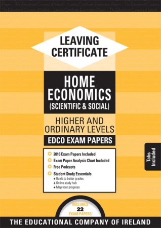 Leaving Cert Home Economics Higher & Ordinary Level - Includes 2018 Exam Papers