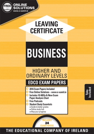 Leaving Cert Business Higher & Ordinary Levels - Includes 2018Exam Papers