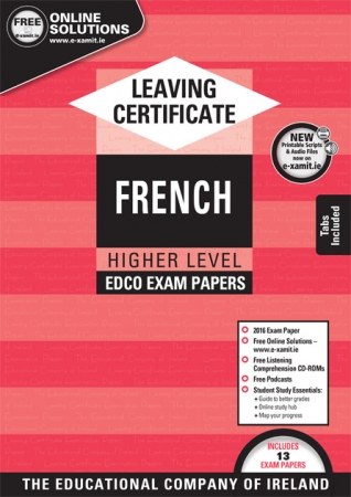 Leaving Cert French Higher Level - Includes 2018 Exam Papers