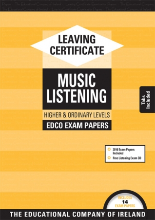 Leaving Cert Music Higher & Ordinary Levels - Includes 2018 Exam Papers