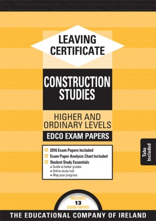 Leaving Cert Construction Studies Higher & Ordinary Levels - Includes 2018 Exam Papers