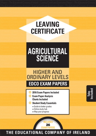 Leaving Cert Agricultural Science Higher & Ordinary Levels - Includes 2016 Exam Paper