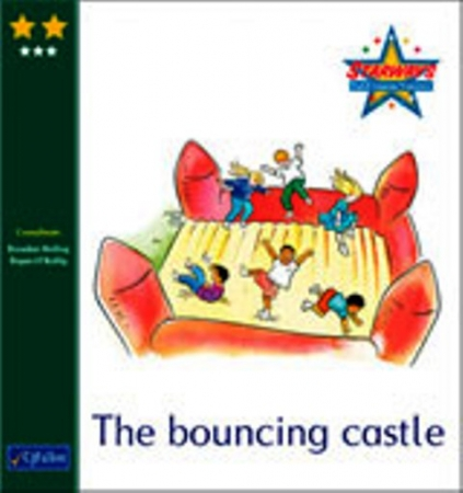 The Bouncing Castle - Core Reader 3 - Starways Stage Two - First & Second Class