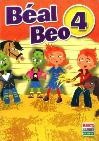 Béal Beo 4 - Fourth Class Textbook