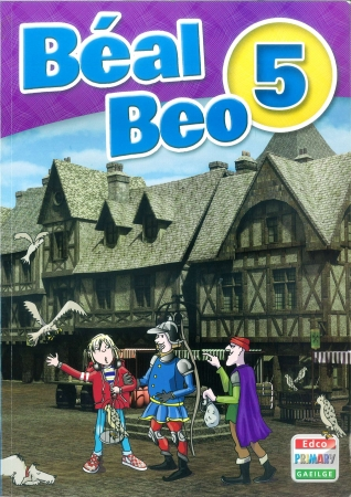 Béal Beo 5 - Fifth Class Textbook